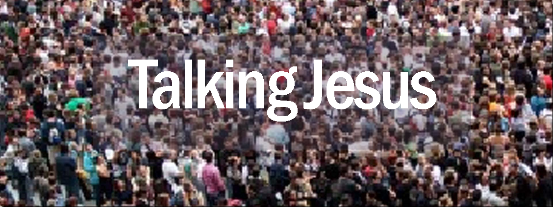 Talking Jesus: Christianity in a modern context