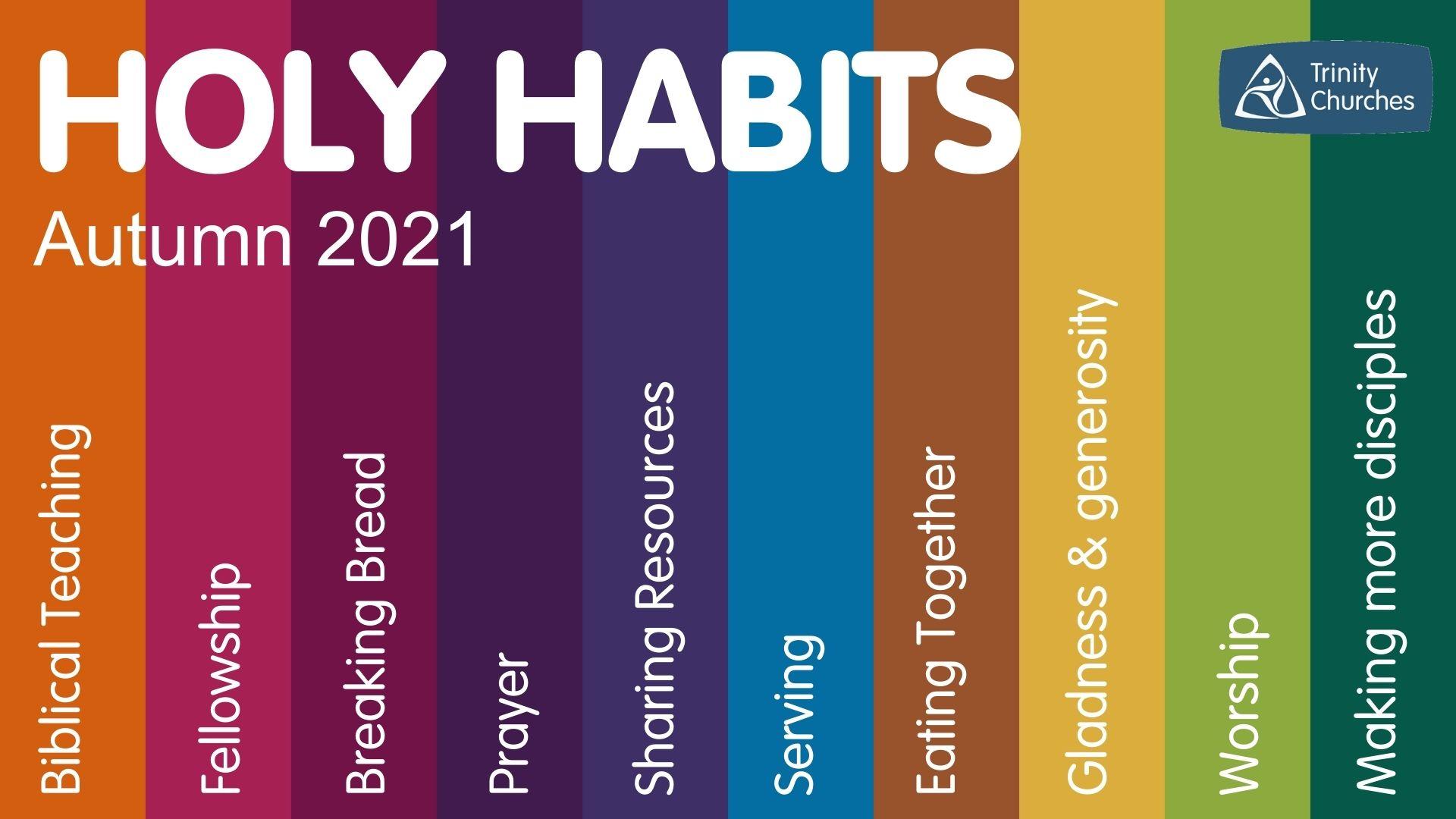 Holy Habits - Autumn 2021